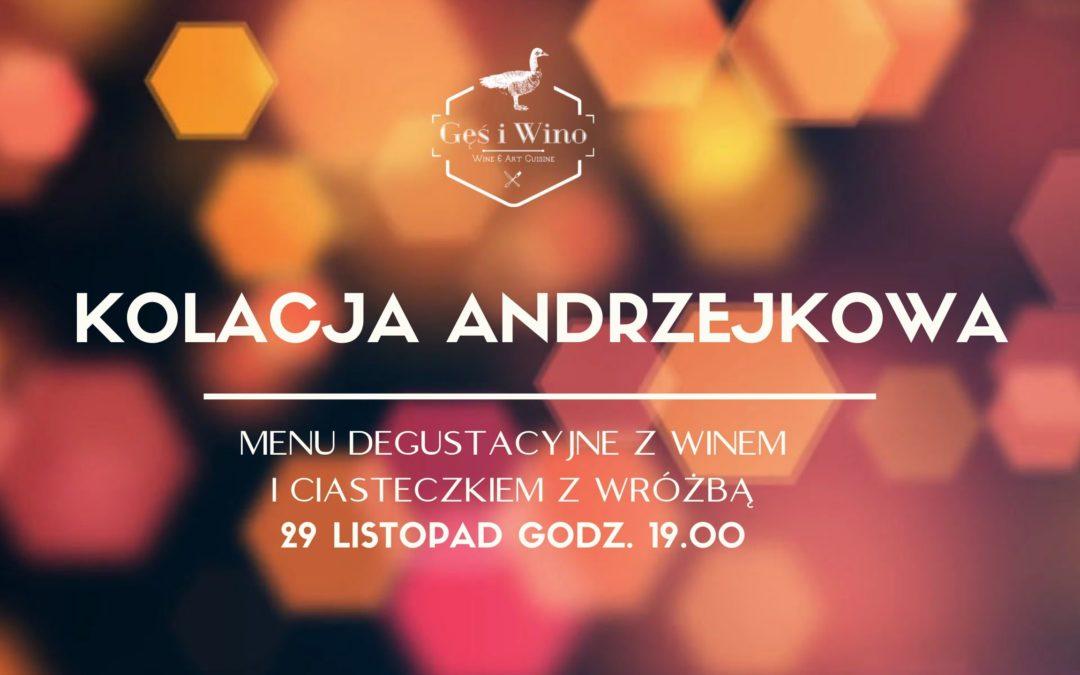 Kolacja Andrzejkowa – Menu Degustacyjnym z Winem i Ciasteczkiem z Wróżbą